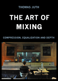 The Art of Mixing