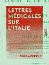 Lettres Mdicales Sur LItalie