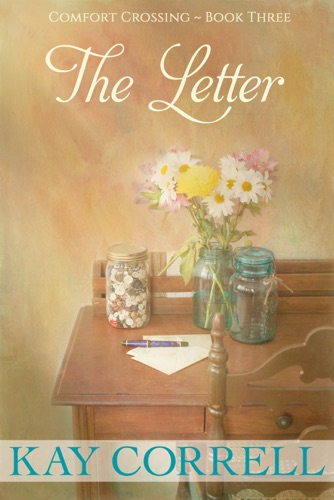 The Letter - Kay Correll - Kay Correll