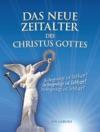 Das Neue Zeitalter Des Christus Gottes