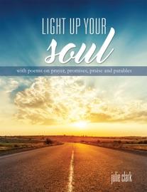 Light up your soul - Julie Clark