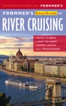 Frommers EasyGuide To River Cruising