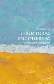 STRUCTURAL ENGINEERING: A VERY SHORT INTRODUCTION