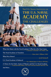U.S. Naval Institute on the Naval Academy: The Challenges book