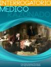 Interrogatorio Medico Razonado