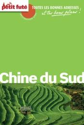 Chine du Sud 2013 Carnet Petit Futé