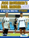 Jose Mourinhos Real Madrid - A Tactical Analysis Attacking