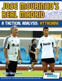 Jose Mourinho S Real Madrid A Tactical Analysis Attacking