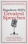 Napoleon Hills Greatest Speeches