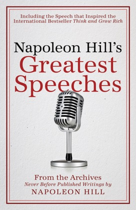 Napoleon Hill's Greatest Speeches book cover