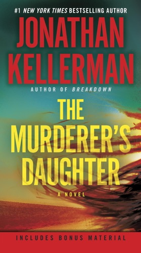 Jonathan Kellerman - The Murderer's Daughter