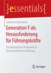 Generation Y Als Herausforderung Fr Fhrungskrfte