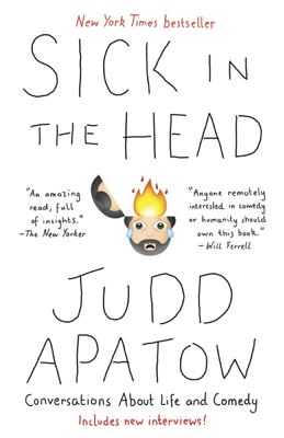 Sick in the Head - Judd Apatow book