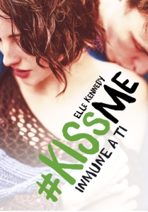 Inmune a ti (#KissMe 3) Book Cover