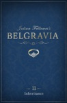 Julian Fellowess Belgravia Episode 11