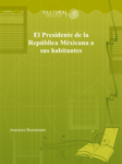 El Presidente de la República Méxicana a sus habitantes