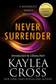 Never Surrender: A MacKenzie Family Novella PDF Download
