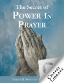 The Secret of Power in Prayer