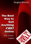 The Best Way To Sell Anything Fast Online