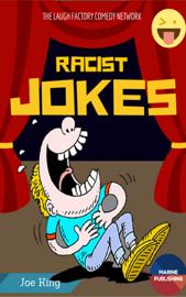 Racist Jokes