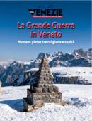 La Grande Guerra nel Veneto