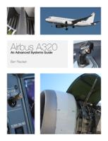 Ben Riecken - Airbus A320: An Advanced Systems Guide artwork