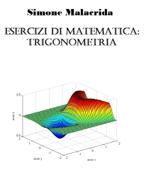 Esercizi di matematica: trigonometria Book Cover