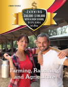 Farming, Ranching, and Agriculture