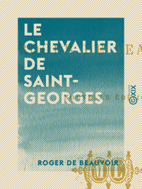 Le Chevalier de Saint-Georges