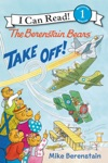 The Berenstain Bears Take Off