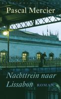 Download and Read Online Nachttrein naar Lissabon