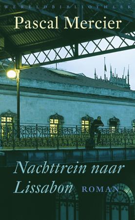 Nachttrein naar Lissabon - Pascal Mercier