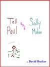 Tall Paul And Sally Malou