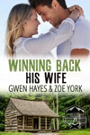 Winning Back His Wife