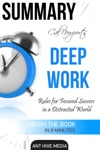 Cal Newports Deep Work Rules For Focused Success In A Distracted World  Summary