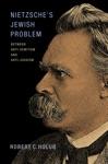 Nietzsches Jewish Problem