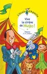 Vive Le Cirque De Hugo