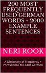 200 Most Frequently Used German Words  2000 Example Sentences A Dictionary Of Frequency  Phrasebook To Learn German