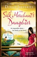 The Silk Merchant's Daughter