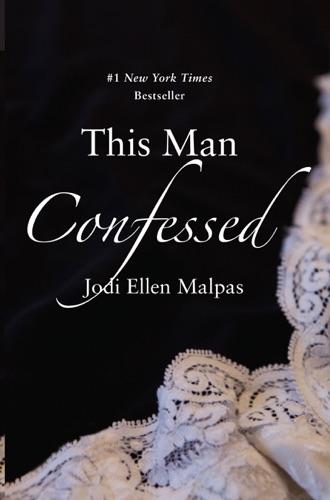 Jodi Ellen Malpas - This Man Confessed