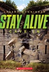 Stay Alive 2 Cave-In
