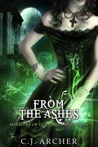 C.J. Archer - From the Ashes