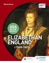 AQA GCSE History Elizabethan England C1568-1603