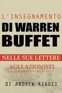 L'insegnamento di Warren Buffet nelle sue lettere agli azionisti Book Cover