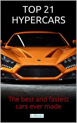 Top 21 Hypercars