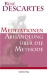 Meditationen  Abhandlung Ber Die Methode