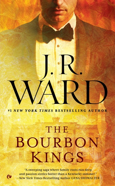 The Bourbon Kings - J.R. Ward book cover