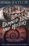 Lies Damned Lies And History The Chronicles Of St Marys Book Seven