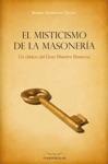 El Misticismo De La Masonera