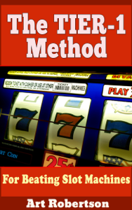 The TIER-1 Method For Beating Slot Machines Libro Cover